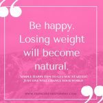 happy lose weight