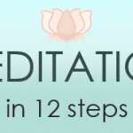 Weight loss without exercise?… Meditation in 12 Steps
